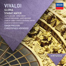 GLORIA/STABAT MATER CHOIR OF CHRIST CHURCH CATHEDRAL/ACADEMY OF ANCIENT MUS VIVALDI, A., CD