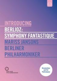 Berliner Philharmoniker - Introducing Berlioz: Symphonie Fantastique