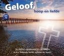 GELOOF HOOP EN LIEFDE.. .....