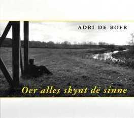 OER ALLES SKYNT DE SINNE ADRI DE BOER, CD