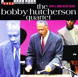 WITH A SONG IN MY HEART Audio CD, BOBBY HUTCHERSON, CD