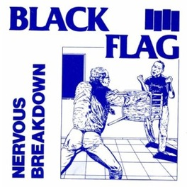 NERVOUS BREAKDOWN *10'EP* BLACK FLAG, 12' Vinyl