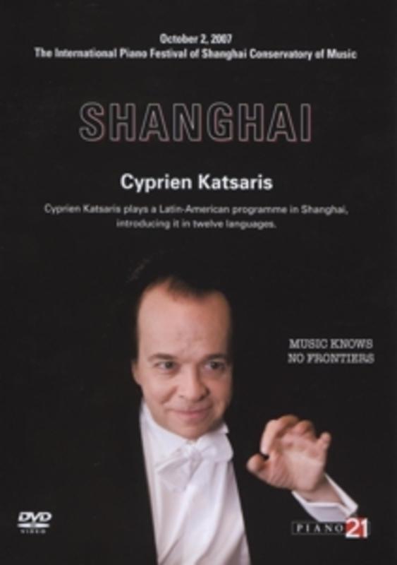 Cyprien Katsaris - Live In Shanghai - October 2, 2007