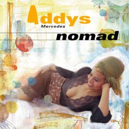 NOMAD HER SECOND ALBUM ADDYS MERCEDES, CD
