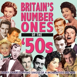 BRITAIN'S NUMBER ONES.. .. OF THE 50'S,. Audio CD, V/A, CD
