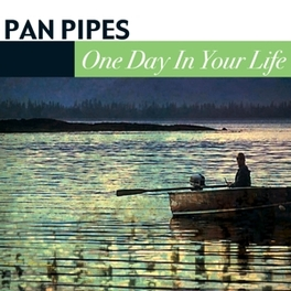 ONE DAY IN YOUR LIFE PAN PIPES, CD