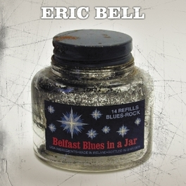BELFAST BLUES IN A JAR ERIC BELL, CD
