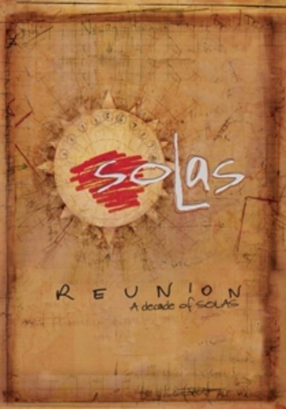REUNION - A DECADE OF ..SOLAS SOLAS, DVD