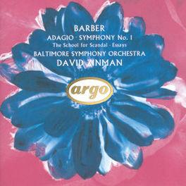 ADAGIO SYMPHONY NO.1 W/DAVID ZINMAN, BALTIMORE SYMPH. ORCHESTRA Audio CD, BARBER, CD