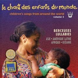 LE CHANT DES ENFANTS DU.. .. MONDE VOL.3. Audio CD, V/A, CD