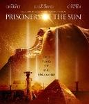 Prisoners of the sun,...