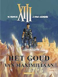 COLLECTIE XIII HC17. HET GOUDE VAN MAXIMILIAAN COLLECTIE XIII, VANCE, WILLIAM, HAMME, JEAN VAN, Hardcover