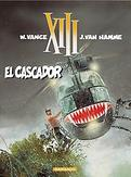Dertien 10: El Cascador  (HC)