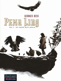 PEMA LING 04. EEN LEGENDE WORDT GEBOREN PEMA LING, Bess, Georges, Paperback