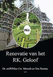 Mijn renovatie van het RK. geloof Antonius F. W. Morselt, Paperback