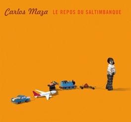 LE REPOS DES.. .. SALTIMBANQUES CARLOS MAZA, CD