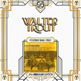 POSITIVELY BEALE STREET.. .. *25TH ANNIVERSARY EDITION* WALTER TROUT, Vinyl LP