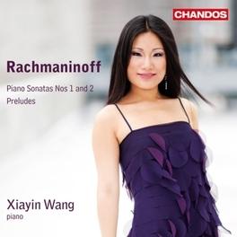 PIANO SONATAS 1 & 2 XIAYIN WANG S. RACHMANINOV, CD