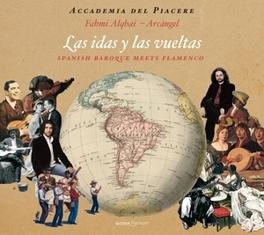 LAS IDAS Y LAS VUELTAS ACCADEMIA DEL PIACERE FAHMI ALQHAI, CD