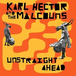 UNSTRAIGHT AHEAD HECTOR, KARL & THE MALCOU, CD