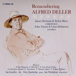 REMEMBERING ALFRED DELLER JAMES BOWMAN/ROBIN BLAZE/JOHN TURNER/IAN SMEDLEY V/A, CD