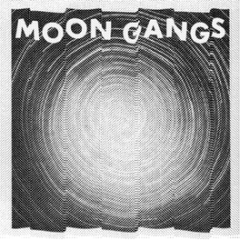 MOON GANGS INSPIRED BY CARPENTER & TANGERINE DREAM SOUNDTRACKS MOON GANGS, Vinyl LP