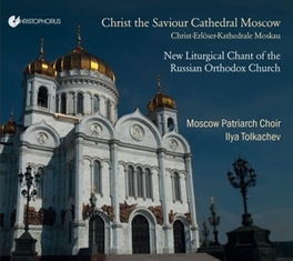 CHRIST THE SAVIOUR CATHED NEW LITURGICAL CHANT OF THE RUSSIAN ORTHODOX CHURCH MOSCOW PATRIARCH CHOIR, CD