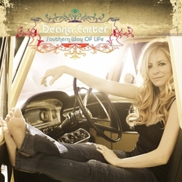 SOUTHERN WAY OF LIFE BLEND OF COUNTRY AND RETRO-ROCK WITH A FOLKY SSW EDGE DEANA CARTER, CD