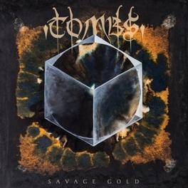 SAVAGE GOLD BRILLIANTLY DARK POST-PUNK MEETS FIERCE BLACK METAL TOMBS, CD