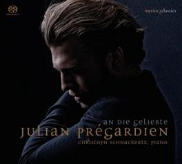 AN DIE GELIEBTE -SACD- JULIAN PREGARDIEN, CD