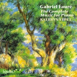 COMPLETE MUSIC FOR PIANO KATHRYN STOTT G. FAURE, CD