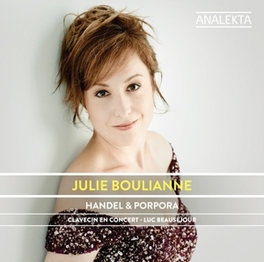 HANDEL & PORPORA JULIE BOULIANNE, CD