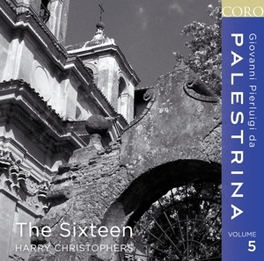 PALESTRINA VOLUME 5 THE SIXTEEN/HARRY CHRISTOPHERS G.P. DA PALESTRINA, CD