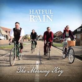 MORNING KEY BRITISH FOLK/ROOTS BAND FROM THE UK HATFUL OF RAIN, CD