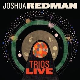 TRIOS LIVE JOSHUA REDMAN, CD