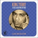 A DECLARATION OF DUB CLASSIC DUB COLLECTION