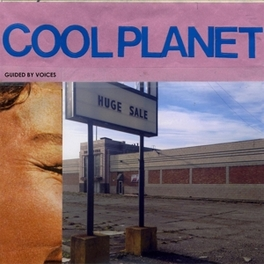 COOL PLANET GUIDED BY VOICES, CD