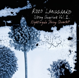 STRING QUARTETS VOL.2 NIGHTINGALE STRING QUARTET R. LANGGAARD, CD