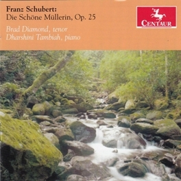DIE SCHONE MULLERIN DIAMOND/TAMBIAH F. SCHUBERT, CD