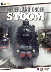 Nederland Onder Stoom -...