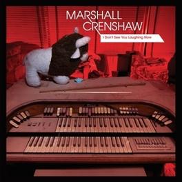 I DON'T SEE YOU.. -EP- .. LAUGHING NOW // *10'EP* MARSHALL CRENSHAW, MSINGLE