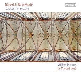 SONATAS WITH CORNETT LE CONCERT BRISE D. BUXTEHUDE, CD