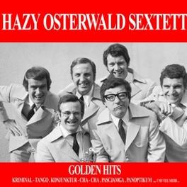 GOLDEN HITS JEWELCASE OSTERWALD, HAZY -SEXTETT-, CD