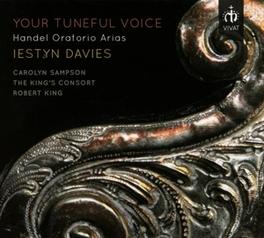 YOUR TUNEFUL VOICE IESTYN DAVIES/SAMPSON G.F. HANDEL, CD