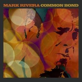 COMMON BOND FT:BILLY JOEL/RINGO STARR/ROBERT RANDOLPH/NILS LOFGREN MARK RIVERA, CD