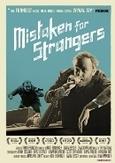 Mistaken for strangers, (DVD)