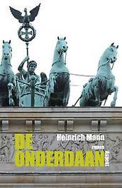 De onderdaan Mann, Heinrich, Paperback