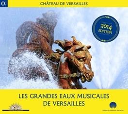LES GRANDES EAUX MUSICALE ENSEMBLE PYGMALION/LE POEME HARMONIQUE/LES MUSICIENS DE V/A, CD