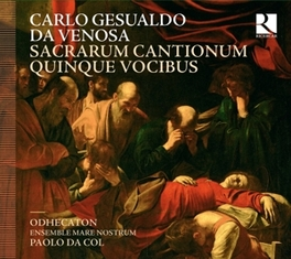 SACRAE CANTIONES ODHECATON/PAOLO DA COL C. GESUALDO, CD