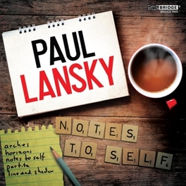 NOTES TO SELF PAUL LANSKY, CD